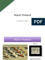 wayne thiebaud-cupcake project
