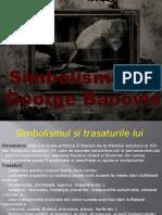 Simbolismul Si George Bacovia