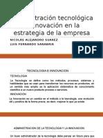 Administración Tecnológica e Innovación en La Estrategia De