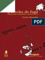 Mezzandra, Sandro. Derecho de fuga. migraciones, ciudadanía y globalización