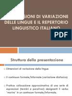Le Dimensioni Di Variazione Delle Lingue e Il Repertorio Dell'Italiano