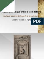 Regla de Los Cinco Ordenes de La Arquitectura Giacomo Barozzi Da Vignola