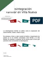 Desintegración Familiar en Villa Nueva