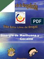 Sinergia de Marihuana y Cocaína