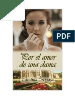 Carolina Ortigosa - Por El Amor de Una Dama