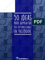 EBook - 50 Ideas Para Aumentar Tus Interacciones en Facebook