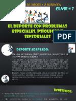7 El Deporte Con Problemas Especiales, Psíquicos y Sensoriales
