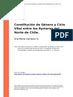 Ana Maria Carrasco G. (1998). Constitucion de Genero y Ciclo Vital Entre Los Aymaras Del Norte de Chile