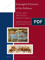 Entangled Histories of the Balkans Volume Three