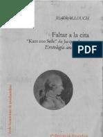 Faltar a La Cita. Kant Con Sade de Lacan