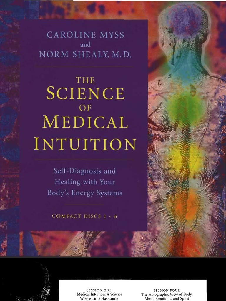 25947749 Science of Medical Intuition Manual Caroline Myss and Norm ...