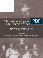 The Archaeology of Plural and Changing Identities - Beyond Identification [Ed. Eleanor Conlin Casella and Chris Fowler]