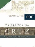 Os Brados Da Cruz - Erwin W. Lutzer