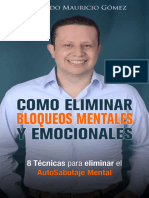 Como Eliminar Bloqueos Mentales - Leonardo Mauricio Gomez Perez