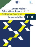 European Higher Education Area 2015 Bologna Process Implementation Report