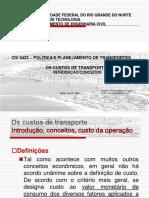 CIV 0433 - AULA 7 -OS CUSTOS de TRANSPORTE - Introdução, Conceitos, Custo Da Operação - Copia