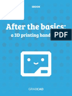 After the Basics a 3D Printing Handbook