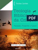 CARRIKER, Timóteo - Teologia Bíblica da Criação.pdf