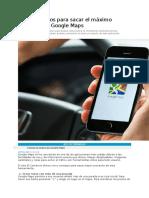 Cinco Consejos Para Sacar El Máximo Provecho de Google Maps
