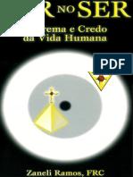 Ser No Ser - Teorema e Credo Da Vida Humana (AMORC, português)
