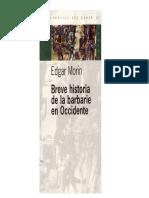 Breve Historia de La Barbarie en Occidente - Edgar Morìn - (2005)