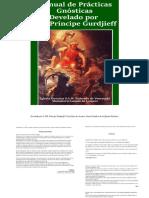 Manual de Practicas Gnosticas Develado Por El VM Príncipe Gurdjieff