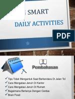 Brain Smart Daily Activities