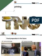 TNO 3D Food Printing Leeuwarden
