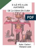 De Ile Ife a Los Avatares de La Osha en Cuba