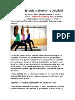 Ayuda El Ejercicio a Eliminar La Celulitis