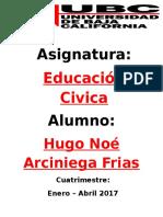 Hugo Noe Arciniega Frias- UBCtepic- Educacion Civica