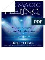 Richard Dotts the Magic Feeling Which Creates Instant
