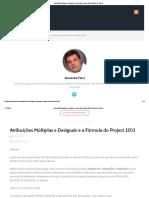 Atribuições Múltiplas e Desiguais e a Fórmula Do Project 2013 _ Gerente de Projeto