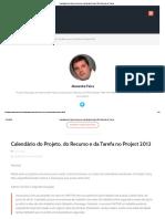 Calendário Do Projeto, Do Recurso e Da Tarefa No Project 2013 _ Gerente de Projeto