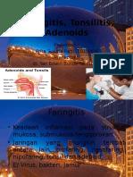 Faringitis,tonsilitis, adenoids problems.pptx