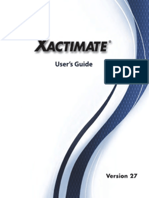 139878941 Xactimate 27 User Guide | Windows 7 | Microsoft