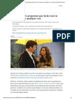 Psicologia_ Estas São as 36 Perguntas Que Farão Você Se Apaixonar Por Qualquer Um _ Ciência _ EL PAÍS Brasil Móvel
