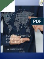 Plan Peru 2040 y Prospectiva EstrategicaCarlos-Pérez-Pérez
