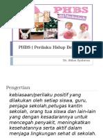 PHBS ( Perilaku Hidup Bersih Dan Sehat )