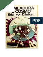 Semeadura e cosmos - Erich Von Daeniken
