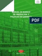 Manual de Manejo de Producto y Políticas de Garantía Janna Foods 2014
