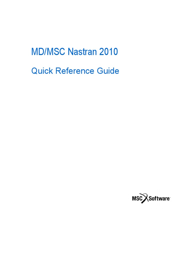 md msc nastran 2010 quick reference guide rh scribd com iPERMS Quick Reference Guide USDA Quick Reference Guide