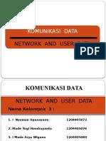 Komunikasi Data - Network and User Data