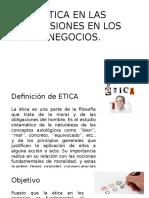 Etica en Las Decisiones en Los Negocios