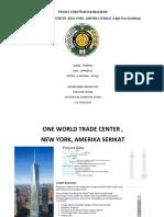 Proses Konstruksi One World Trade Center
