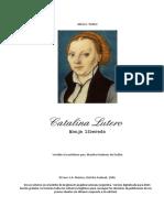 Catalina Lutero, Monja Liberada