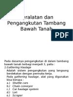 Peralatan Dan Pengangkutan Tambang Bawah Tanah