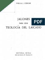 Congar Yves M J - Jalones Para Una Teologia Del Laicado.pdf