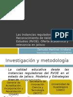 Las instancias reguladoras del Reconocimiento de Validez Oficial de Estudios (RVOE), oferta académica y relevancia en Jalisco.