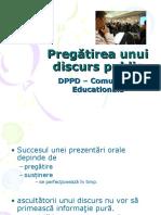 Suport Nr 8 - Pregatirea Unui DISCURS PUBLIC